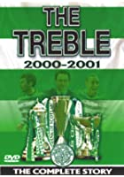 Celtic FC - The Treble - End Of Season Review 2000/01