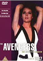 The Avengers - The Definitive Dossier 1967 - File 3 and 4