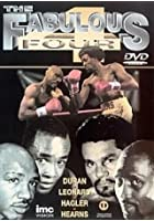 Fabulous Four - Featuring Hagler, Hearns, Leonard & Duran