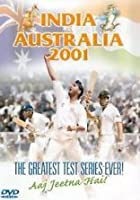 India vs Australia 2001 - The Greatest Test Series Ever!