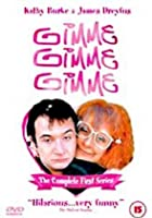 Gimme, Gimme, Gimme - The Complete First Series
