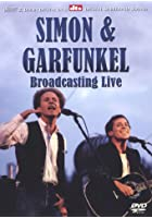 Simon And Garfunkel - Broadcasting Live