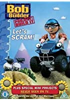 Bob The Builder - Let&#39;s Scram!
