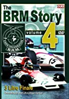 The BRM Story - Vol. 4 - 3 Litre Finale