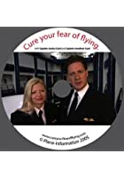 Cure Your Fear Of Flying
