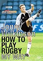 Jonny Wilkinson - Jonny's Hotshots - How To Play Rugby My Way