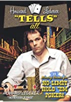 Howard Lederer Tells All - No Limit Hold Em Poker