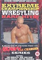 ECW - Guilty As Charged Hard Hits