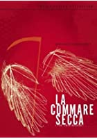La Commare Secca
