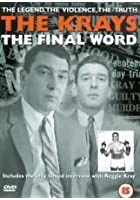 The Krays - The Final Word