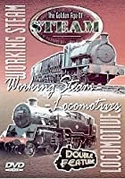 The Golden Age Of Steam - Working Steam / Locomotives