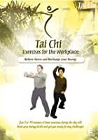 Tai Chi - Exercise For The Work Place