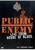 Public Enemy - Live From The House Of Blues