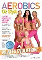 Aerobics Oz Style - Pilates Evolution