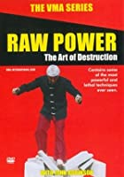 VMA Series - Raw Power - The Art Of Destruction