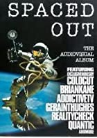 Spaced Out - The Audiovisual Album