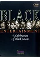 Black Entertainment - A Celebration Of Black Music