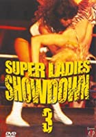 Super Ladies Showdown 3