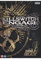 Killswitch Engage - Set The World Ablaze