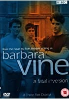 A Barbara Vine - Fatal Inversion