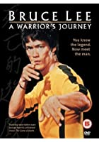 Bruce Lee - A Warrior&#39;s Journey