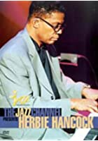 Herbie Hancock - The Jazz Channel Presents Herbie Hancock