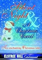 Silent Night and A Christmas Carol