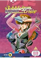 Bubblegum Crisis Collection - Disc 1