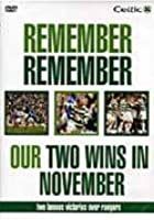 Celtic FC - Remember Remember Our Two Wins In November