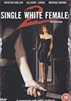 Single White Female 2 - The Psycho