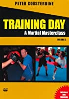 Training Day - A Martial Masterclass - Vol. 2