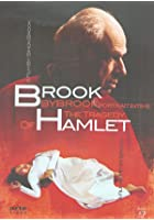 The Tragedy Of Hamlet / Brook By Brook
