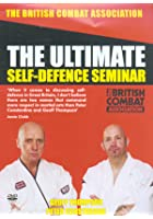 The Ultimate Self Defence Seminar