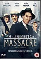 The Saint Valentine's Day Massacre