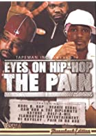 Eyes On Hip Hop - The Pain