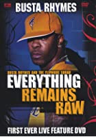 Busta Rhymes - Everything Remains Raw - Live