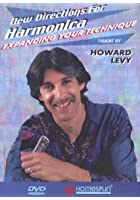 Howard Levy - New Directions For Harmonica - Expanding Your Tec