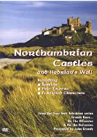 Northumbrian Castles And Hadrian's Wall