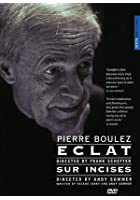 Pierre Boulez - Eclat / Sur Incises