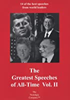 Greatest Speeches of All Time - Vol. II