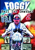 Foggy's Hell For Leather 2 In The USA