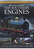 Driving And Firing The Southern Engines