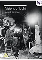 Visions Of Light - The Art of Cinematography