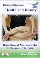 Deep Tissue And Neuromuscular Techniques - The Torso