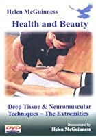 Deep Tissue And Neuromuscular Techniques - The Extremities