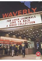Fun Lovin' Criminals - Love Ya Back - A Video Collection