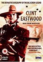 Clint Eastwood - The Man From Malpaso
