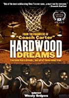 Hardwood Dreams - Part 1 And 2
