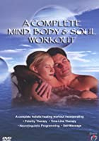 Complete Mind, Body And Soul Workout