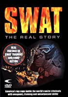 SWAT - The Real Story